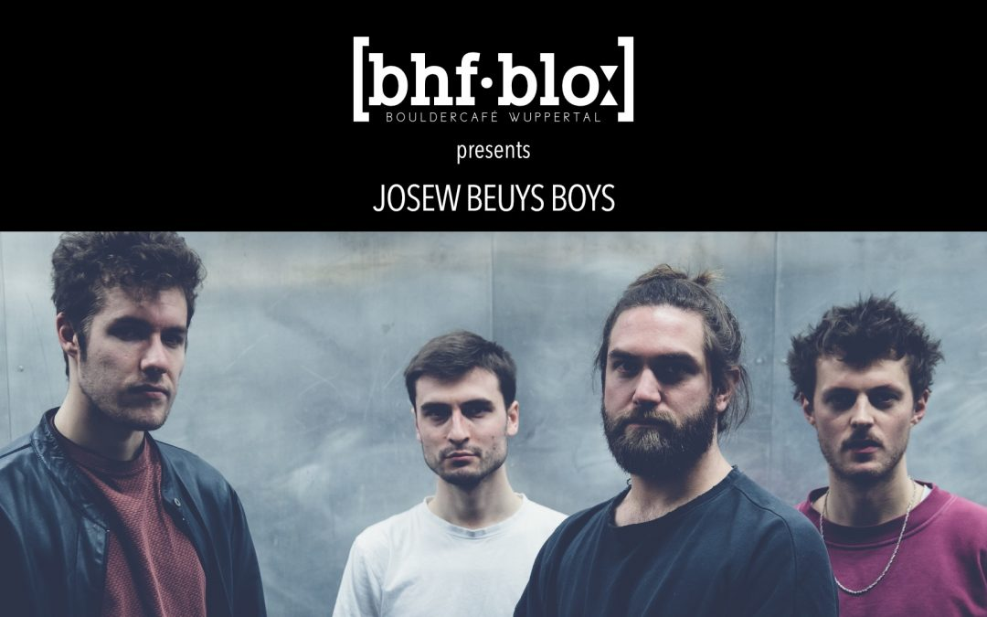 13. September | bahnhof.blo präsentiert • [josew beuys boys]|