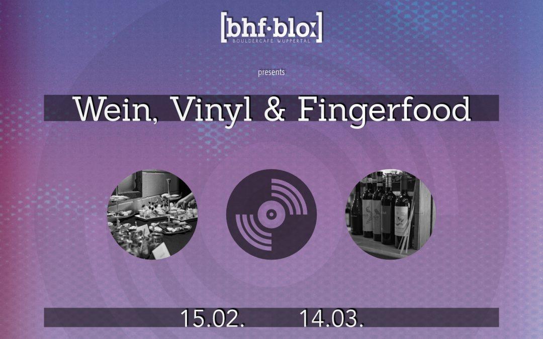 15. Februar | Wein, Vinyl & Fingerfood | Bouldern geöffnet