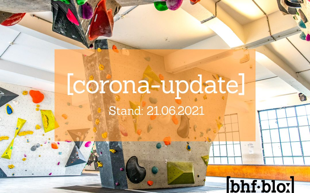 Corona-Update   Stand 21.06.2021